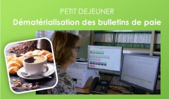 atelier dématérialisation des bulletins de paie au Mans, à Laval et à Alençon
